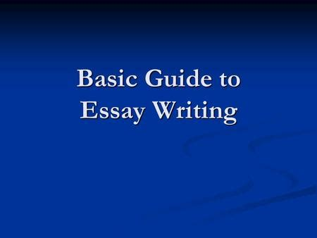 Guide to a persuasive essay